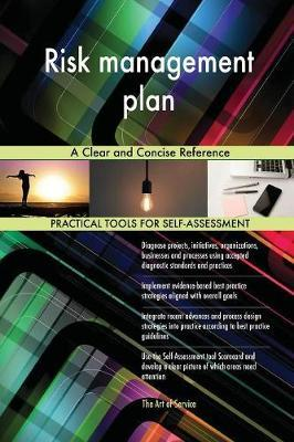 Risk Management Plan a Clear and Concise Reference by Gerardus Blokdyk image