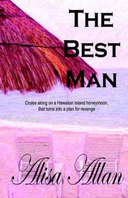 The Best Man by Alisa Allan image