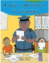 A Day in the Life of Professionals Policeman by Gautam Mehta