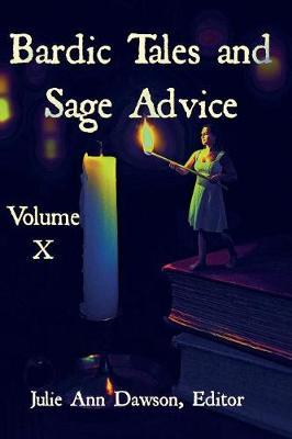 Bardic Tales and Sage Advice (Volume X) by Raz Greenberg image