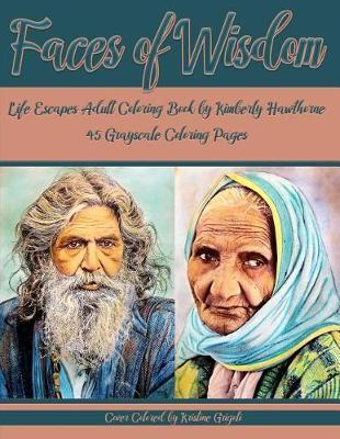 Faces Of Wisdom Life Escapes Adult Coloring Book Kimberly