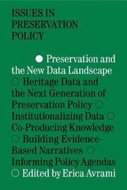 Preservation and the New Data Landscape by Erica Avrami