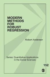 Modern Methods for Robust Regression by Robert Andersen