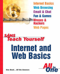 Internet and Web Basics All in One by Ned Snell image