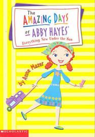 Everything under...Sun Abby#10 by Anne Mazer