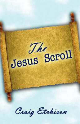The Jesus Scroll by Craig Etchison image
