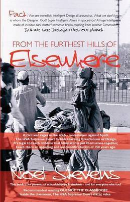 From the Farthest Hills of Elsewhere by Noel Stevens