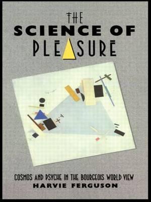 The Science of Pleasure by Harvie Ferguson image