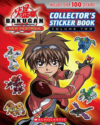 Bakugan: New Vestroia: Sticker Book #2 by Scholastic Inc
