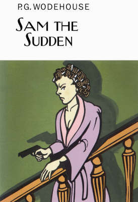 Sam the Sudden by P.G. Wodehouse