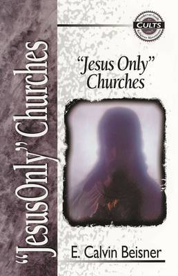 Jesus Only Churches by E.Calvin Beisner image