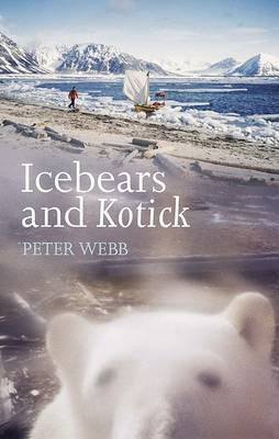 Ice Bears And Kotick by Peter Webb