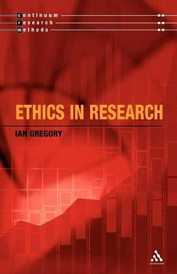 Ethics and Research by Ian Gregory