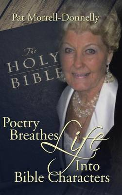 Poetry Breathes Life Into Bible Characters | Pat Morrell-Donnelly