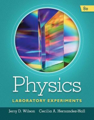 Physics Laboratory Experiments by Jerry Wilson