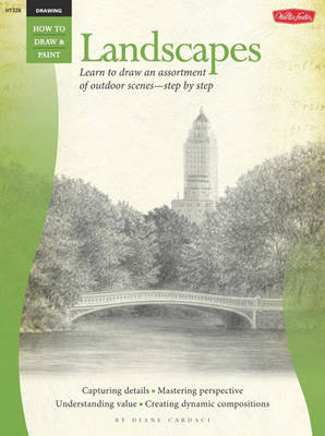 Landscapes & Vistas (Drawing: How to Draw and Paint) by Diane Cardaci