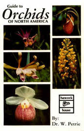 Guide to Orchids of North America by William Petrie image