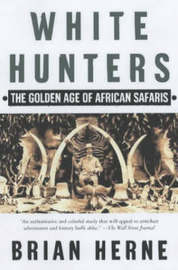 White Hunters by Brian Herne