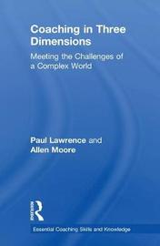 Coaching in Three Dimensions by Paul Lawrence
