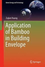 Application of Bamboo in Building Envelope by Zujian Huang