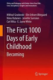 The First 1000 Days of Early Childhood by Mikhail Gradovski