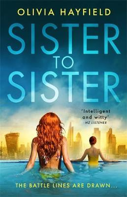 Sister to Sister by Olivia Hayfield