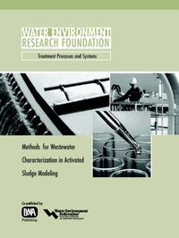 Methods for Wastewater Characterization in Activated Sludge Modelling by Henryk Melcer