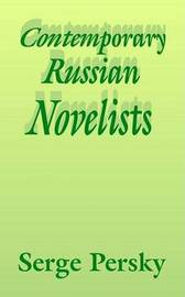 Contemporary Russian Novelists by Serge Persky