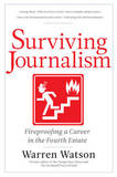 Surviving Journalism by Warren Watson