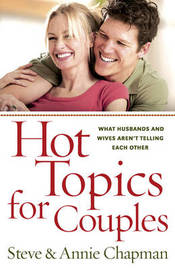 Hot Topics for Couples by Steve Chapman image