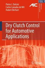 Dry Clutch Control for Automotive Applications by Pietro J. Dolcini image
