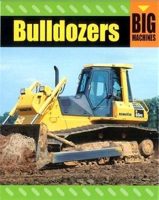 Bulldozers by David Glover