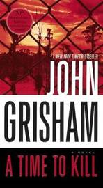 Time to Kill by John Grisham image
