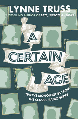 A Certain Age by Lynne Truss image