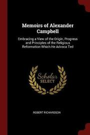 Memoirs of Alexander Campbell by Robert Richardson image