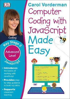 Computer Coding with JavaScript Made Easy by Carol Vorderman image