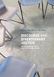 Discourse and Diversionary Justice by Michele Zappavigna
