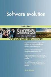Software Evolution Third Edition by Gerardus Blokdyk
