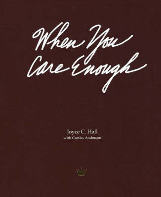 When You Care Enough by Joyce C. Hall image