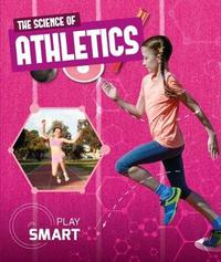 The Science of Athletics by Emilie Dufresne