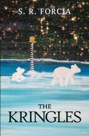 The Kringles by S. R. Forcia image