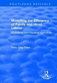 Modelling the Efficiency of Family and Hired Labour by Prem Jung Thapa