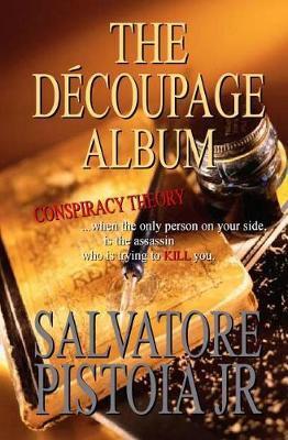 The Decoupage Album by Salvatore Pistoia Jr image