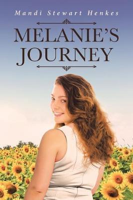 Melanie's Journey by Mandi Stewart Henkes image