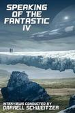 Speaking of the Fantastic IV by Darrell Schweitzer