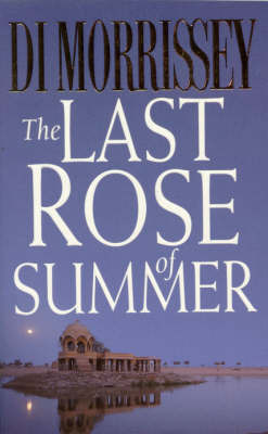 Last Rose of Summer by Di Morrissey image