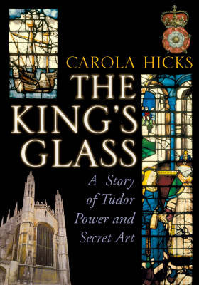 The King's Glass by Carola Hicks image