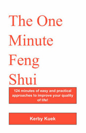 The One Minute Feng Shui by Kerby Kuek image