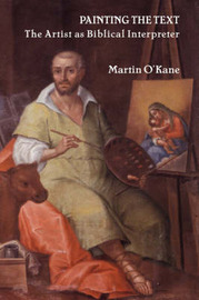 Painting the Text by Martin O'Kane