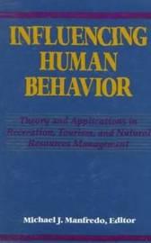 Influencing Human Behavior